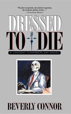 Dressed to Die: A Lindsay Chamberlain Novel (Hardback)