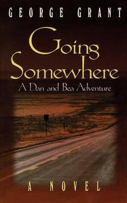 Going Somewhere (Hardback)