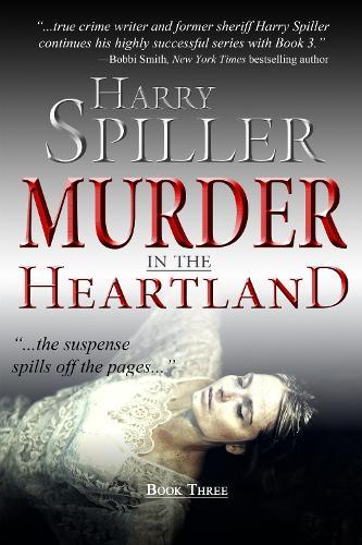 Murder in the Heartland: Book Three - Murder in the Heartland 3 (Hardback)