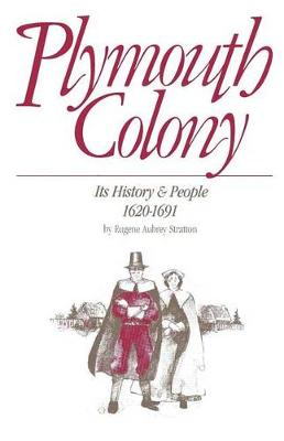 Plymouth Colony: Its History & People, 1620-1691 (Hardback)