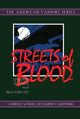 Streets of Blood: Vampire Stories from New York City (Hardback)