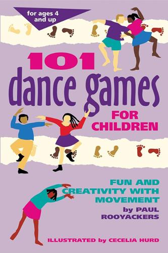 101 Dance Games for Children: Fun and Creativity with Movement - Smartfun Activity Books (Hardback)