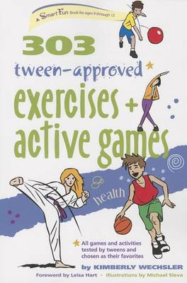 303 Tween-Approved Exercises and Active Games - SmartFun Books (Hardback)
