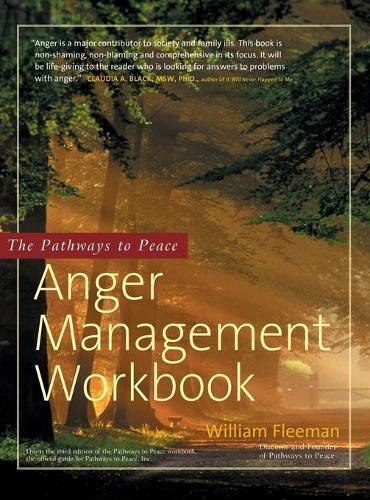 The Pathways to Peace Anger Management Workbook (Hardback)