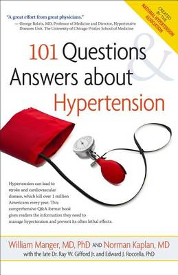 101 Questions and Answers about Hypertension (Hardback)