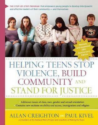 Helping Teens Stop Violence, Build Community, and Stand for Justice (Hardback)