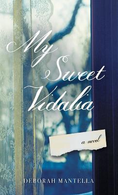 My Sweet Vidalia (Hardback)
