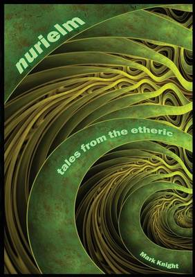 Nurielm - Tales from the Etheric. (Paperback)