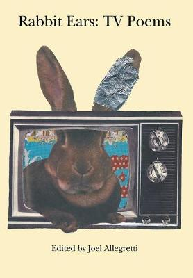 Rabbit Ears: TV Poems (Hardback)