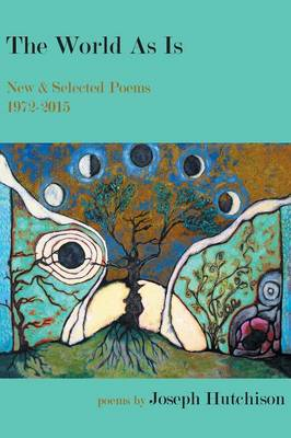 The World as Is: New & Selected Poems, 1972-2015 (Paperback)