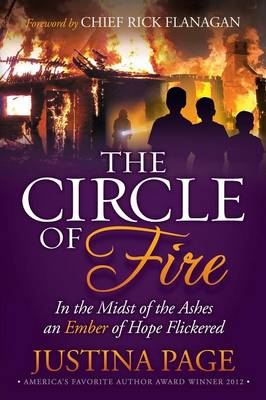 Circle of Fire: In the Midst of the Ashes an Ember of Hope Flickered (Paperback)