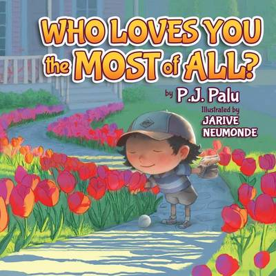 Who Loves You the Most of All? - Morgan James Kids (Paperback)