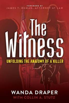 The Witness: Unfolding the Anatomy of a Killer (Paperback)