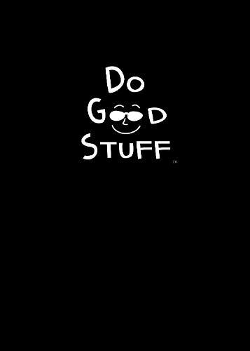 Do Good Stuff: Journal (Black Cover) (Hardback)