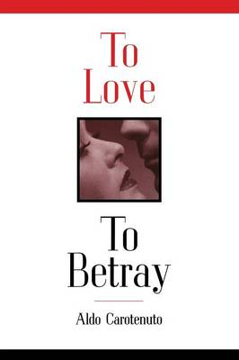 To Love to Betray (Paperback)