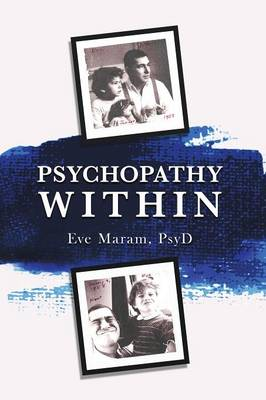 Psychopathy Within (Paperback)