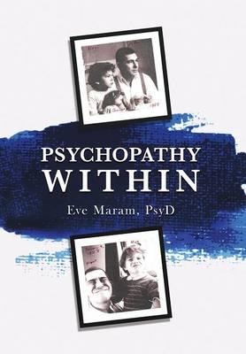 Psychopathy Within (Hardback)