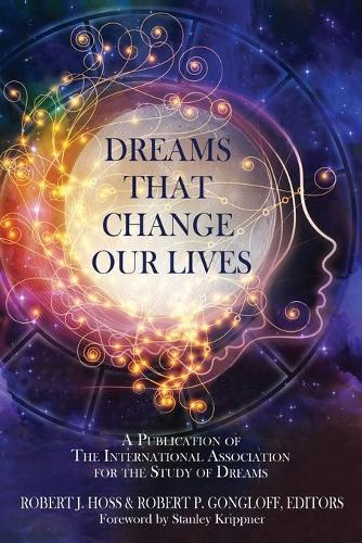 Dreams That Change Our Lives (Paperback)