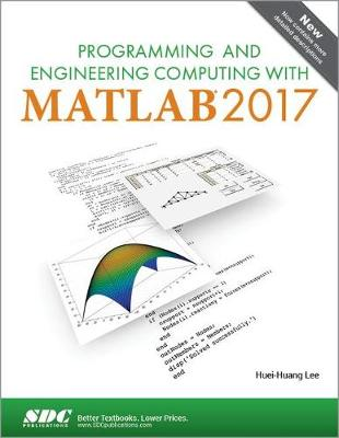 Programming and Engineering Computing with MATLAB 2017 (Paperback)
