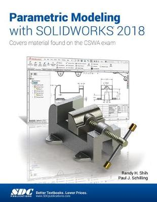 Parametric Modeling with SOLIDWORKS 2018 (Paperback)
