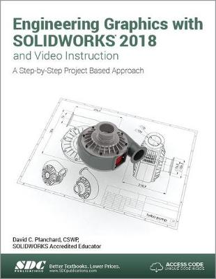 Engineering Graphics with SOLIDWORKS 2018 and Video Instruction (Paperback)