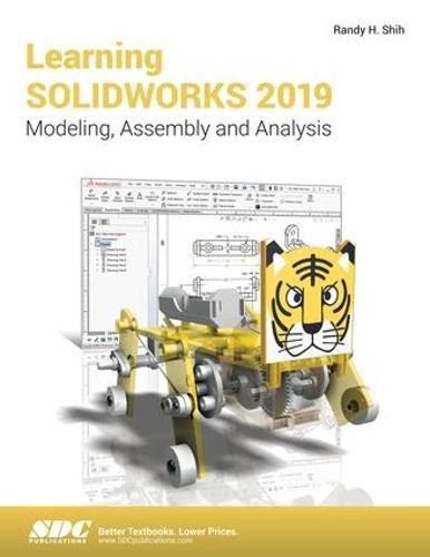 Learning SOLIDWORKS 2019 (Paperback)