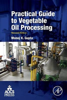 Practical Guide to Vegetable Oil Processing (Paperback)