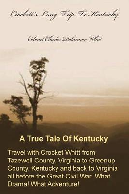Crockett's Long Trip to Kentucky (Paperback)
