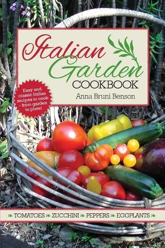 Italian Garden Cookbook (Paperback)