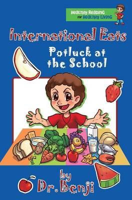 International Eats, Potluck at the School (Hardback)