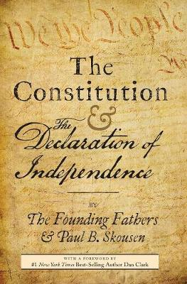 The Constitution and the Declaration of Independence: The Constitution of the United States of America (Hardback)