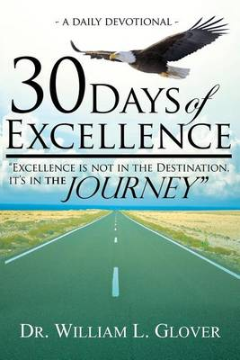30 Days of Excellence: A Daily Devotional (Paperback)