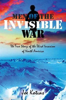 Men of the Invisible War, Second Edition (Paperback)