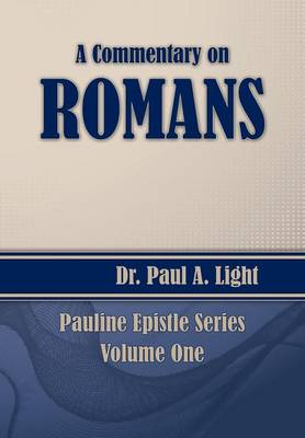 A Commentary on Romans (Paperback)