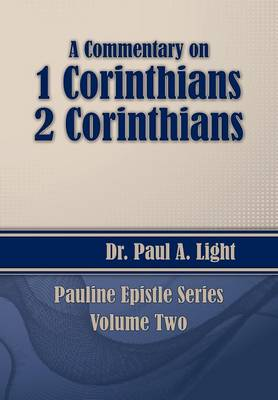 A Commentary on 1 & 2 Corinthians (Paperback)