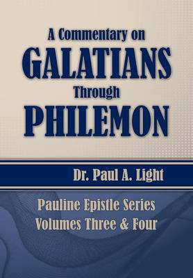 A Commentary on Galatians Through Philemon (Paperback)