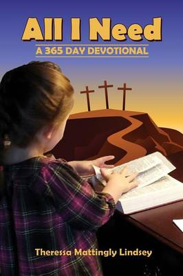 All I Need: A 365 Day Devotional (Paperback)