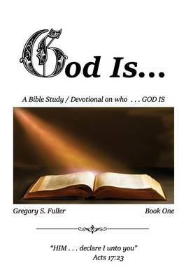 God Is . . . (Paperback)