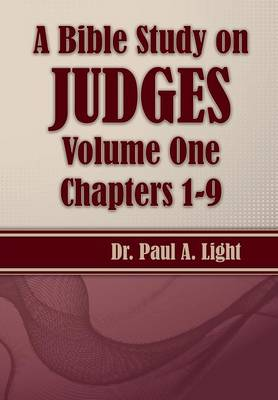 A Bible Study on Judges, Volume One (Paperback)