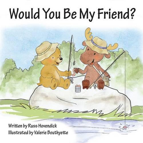 Would You Be My Friend? (Paperback)