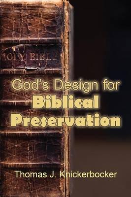 God's Design for Biblical Preservation (Paperback)
