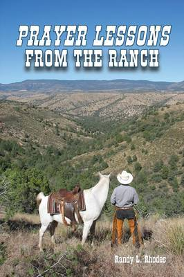 Prayer Lessons from the Ranch (Paperback)