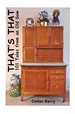 That's That: 101 Tales from an Old Saw (Paperback)
