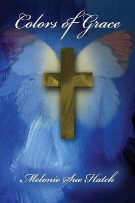 Colors of Grace (Paperback)