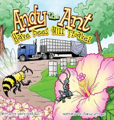 Andy the Ant: Have Bees Will Travel (Hardback)