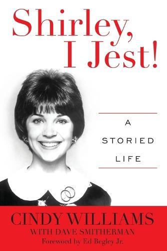 Shirley, I Jest!: A Storied Life (Paperback)