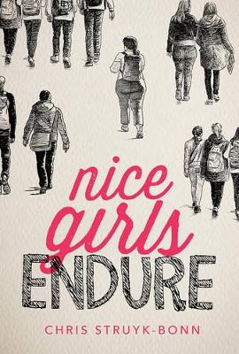 Nice Girls Endure (Hardback)