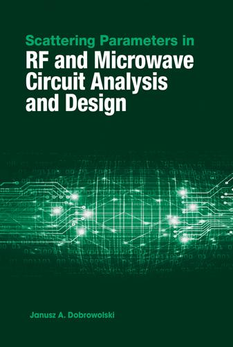 Scattering Parameters in RF and Microwave Circuit Analysis and Design 2016 (Hardback)