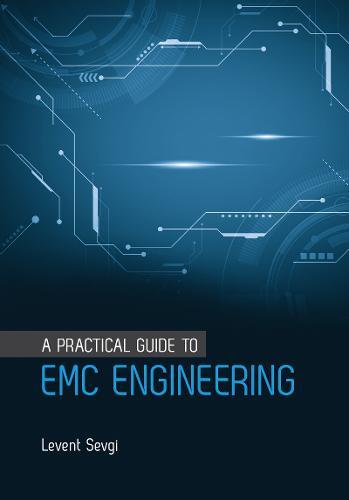 A Practical Guide to EMC Engineering (Hardback)