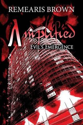 Amplified: Evil's Emergence (Paperback)
